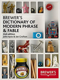 Brewers Dictionary of Modern Phrase & Fable